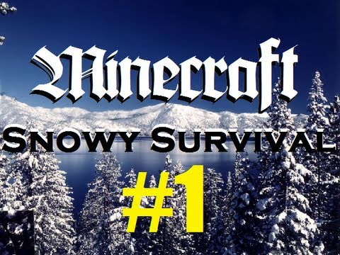 Minecraft   Snowy Survival 1   It's Cold Out Here