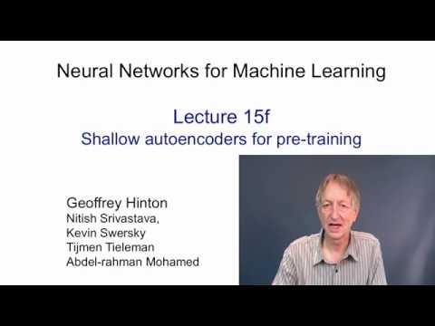 Lecture 15.6 — Shallow autoencoders for pre training — [ Deep Learning | Geoffrey Hinton | UofT ]
