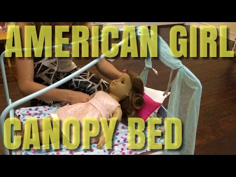 American Girl Doll Canopy Bed Set- Opening