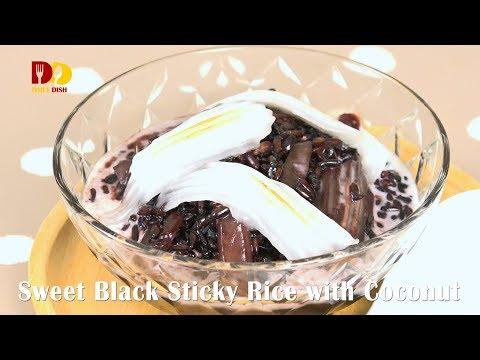 Sweet Black Sticky Rice with Coconut | Thai Dessert | Khao Neo Dam Peak | ข้าวเหนียวดำเปียก