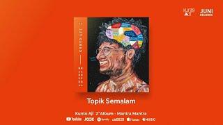 Kunto Aji - Topik Semalam (Official Audio)