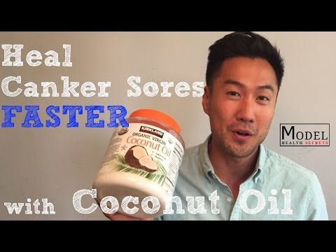 Heal Canker Sores Faster with Coconut Oil - MODEL HEALTH SECRETS Ep. 30