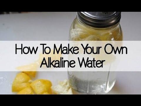 Alkaline Water Recipe that Purifies Toxins and Protects Against Cancer