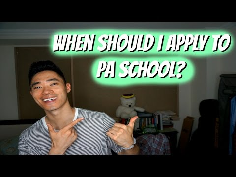 Pre-PA | When Should I Apply To Physician Assistant School?