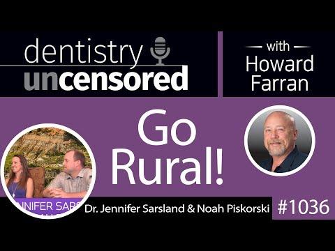 1036 Go Rural! with Dr. Jennifer Sarsland & Dr. Noah Piskorski