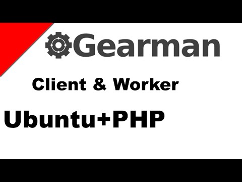 Gearman 2: Client And Worker PHP Code