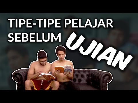 TIPE TIPE PELAJAR SEBELUM UJIAN (Part 1)