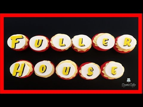 Fuller House Cupcakes | How to make from Creative Cakes by Sharon