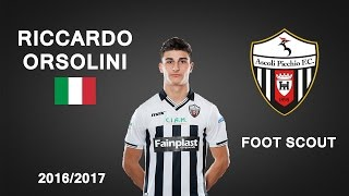 RICCARDO ORSOLINI   Ascoli   Goals, Skills, Assists   2016/2017 (HD)