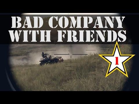 Bad Company With Friends #1 (BFBC2)