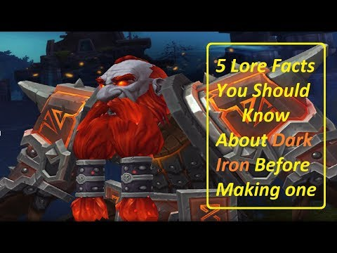 5 Facts You Should Know About The Dark Iron Dwarfs | Battle for Azeroth Allied Race