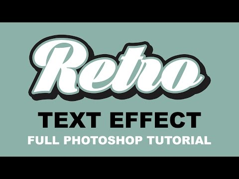 How To Make Retro Text Effects- Full Photoshop Tutorial for Beginners