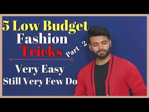 (Part 2) 5 Low Budget Fashion Tricks | Very Easy, Still Very Few Do | Be Ghent | Rishi Arora