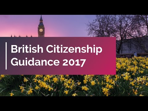 British Citizenship Guidance 2017 | UK Citizenship
