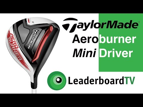 Review: TaylorMade Aeroburner Mini Driver by Ben Curtis