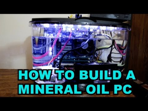 How to build a mineral oil pc