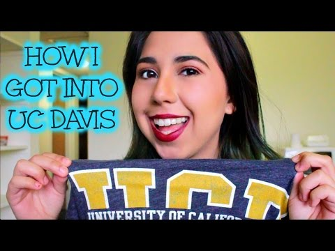 HOW I GOT INTO UC DAVIS