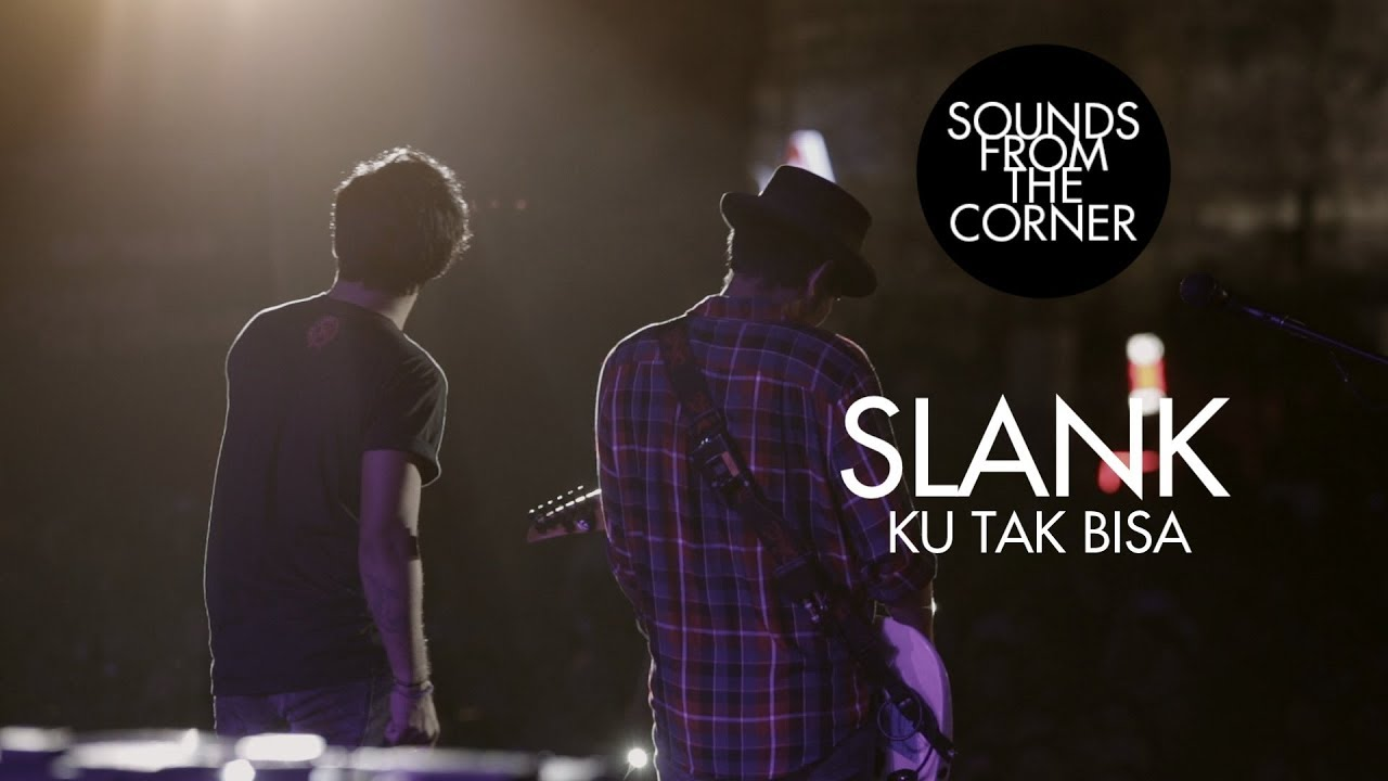 Download Slank - Ku Tak Bisa | Sounds From The Corner Live #21 MP3 Gratis