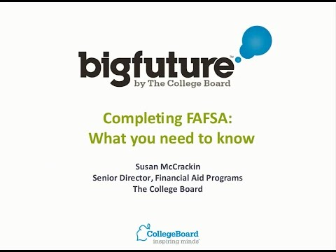 Webinar: Completing the FAFSA — What You Need to Know