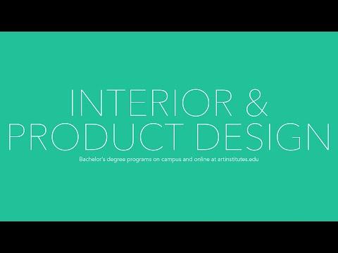 Interior & Product Design   The Art Institutes