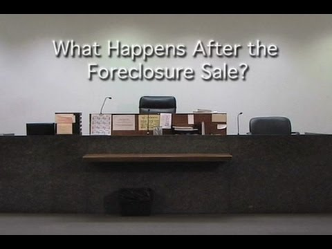 After the Foreclosure Sale