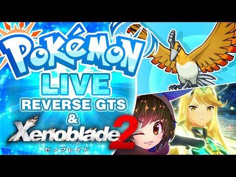 LIVE Let's Play Xenoblade 2! | Shiny Fire Type Pokemon GTS Distribution | Pokemon Ultra Sun/Moon