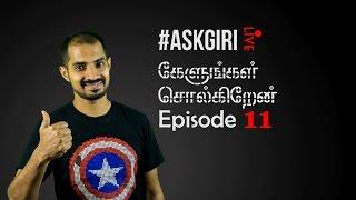 கேளுங்கள் சொல்கிறேன் - Ep 11 ( Live Tech Talk Show in Tamil)