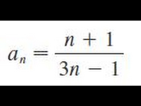 an = (n+1)/(3n - 1) Determine whether the sequence converges or diverges.
