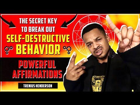 The SECRET To BREAK OUT Of Self-Destructive Behavior | POSITIVE AFFIRMATIONS