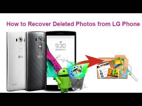 How to Recover Deleted Photos from LG Phone
