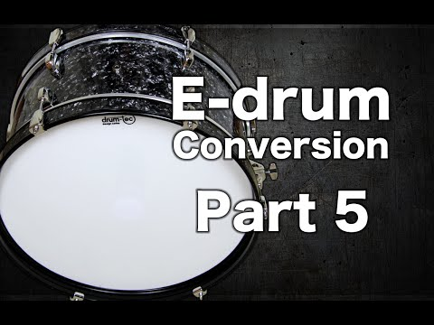E-drum Conversion Part 5 (E-Bass Drum)