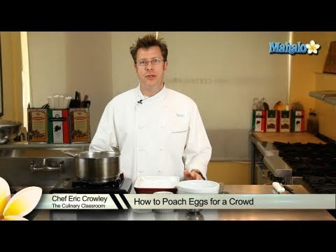 How to Poach Eggs For a Crowd