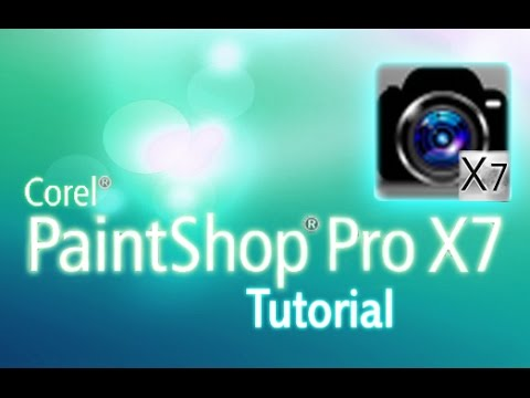 PaintShop Pro X7 - Tutorial for Beginners [COMPLETE]*