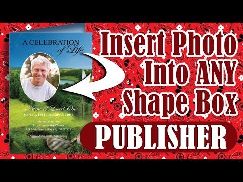 Inserting a Photo into a Shape Box in Microsoft Publisher 2007