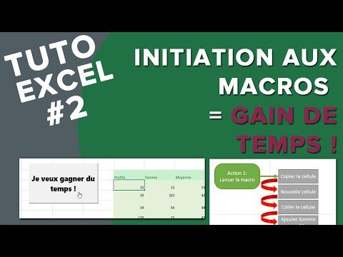 Tuto Excel #2 - Initiation,  Les bases des macros // Gagnez du temps avec le VBA !