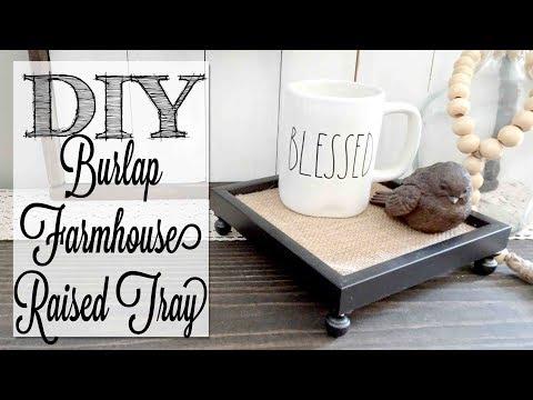 DIY Burlap Farmhouse Tray | Dollar Tree Craft