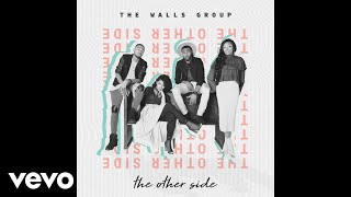 The Walls Group - And You Don