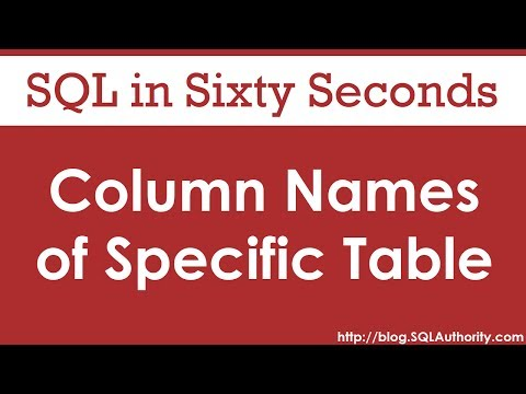 Get Column Names From a Specific Table  - SQL in Sixty Seconds #083