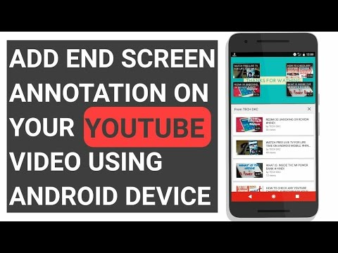 How to Add End Screen Annotations On youtube video || Android || Hindi