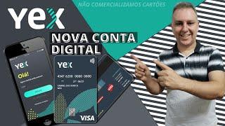 """💳nova Conta Digital """"yex"""" Com CartÃo Visa. SerÁ Que Vale A Pena?🤔"""