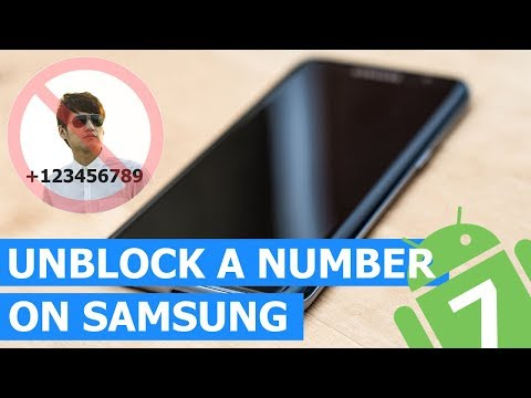 How to Unblock a Blocked Number on a Samsung Galaxy (Android 7)