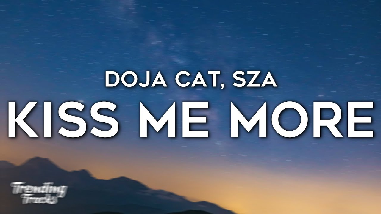Download Doja Cat - Kiss Me More (Clean - Lyrics) ft. SZA MP3 Gratis