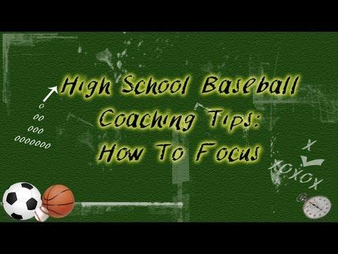 High School Baseball Coaching Tips:  How To Focus