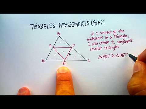 Triangles: Midsegments (Part 2)