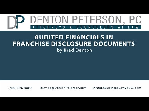 Audited Financials in Franchise Disclosure Documents | Denton Peterson, P.C.