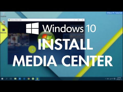 Windows 10- Add/Install Windows Media Center (WMC)