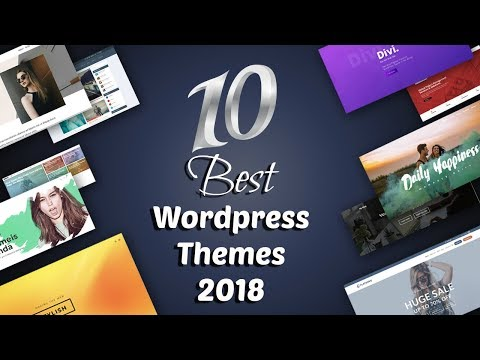 Top 10 Best And Responsive Wordpress Themes 2018