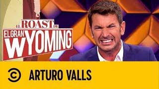 Arturo Valls | El Roast De El Gran Wyoming | Comedy Central España