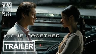 Alone/Together - Official Trailer HD