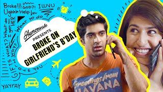 Humorwale | Broke On Girlfriend's B'day |  Ft. Shreya and Keshav